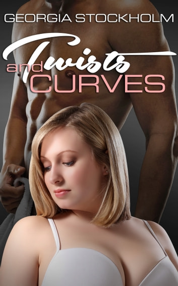 Twists and Curves ebook by Georgia Stockholm
