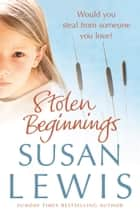 Stolen Beginnings ebook by