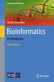 Bioinformatics - An Introduction ebook by Jeremy Ramsden