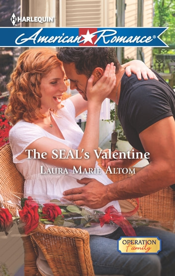 The SEAL's Valentine ebook by Laura Marie Altom