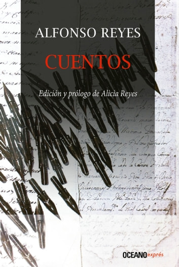 Cuentos ebook by Alfonso Reyes