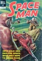 Spaceman Three Issue Super Comic ebook by Ken Fitch