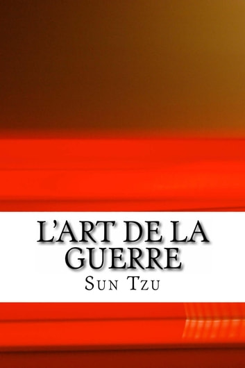 L'art de la Guerre ebook by Sun Tzu