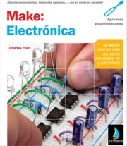 Make: Electrónica ebook by Platt