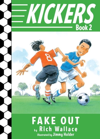Kickers #2: Fake Out ebook by Rich Wallace