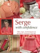 Serge With Confidence ebook by Nancy Zieman