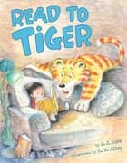 Read to Tiger ebook by