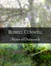 Acres of Diamonds ebook by Russell Conwell