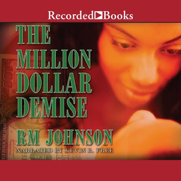 The Million Dollar Demise audiobook by Rm Johnson