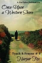 Once Upon A Western Shore ebook by Harper Fox