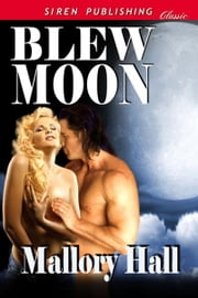 Blew Moon ebook by Hall, Mallory