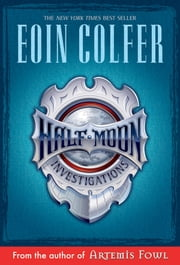 Half Moon Investigations ebook by Eoin Colfer
