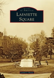 Lafayette Square ebook by Lonnie J. Hovey