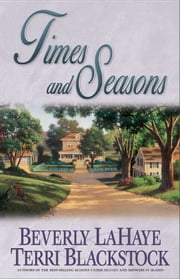 Times and Seasons ebook by Beverly LaHaye,Terri Blackstock