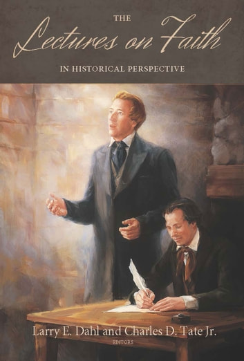 Lectures on Faith in Historical Perspective ebook by