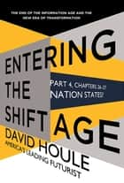 Nation States? (Entering the Shift Age, eBook 12) ebook by David Houle