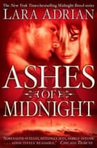 Ashes of Midnight ebook by Lara Adrian