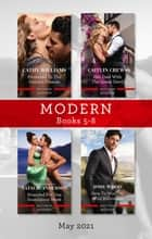 Modern Box Set 5-8 May 2021/Promoted to the Italian's Fiancee/Her Deal with the Greek Devil/Stranded for One Scandalous Week/How to Win the Wi ebook by Caitlin Crews, Cathy Williams, Natalie Anderson,...