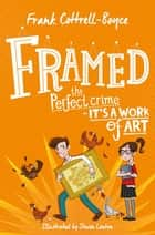 Framed eBook by Frank Cottrell Boyce