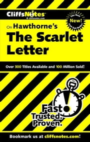 CliffsNotes on Hawthorne's The Scarlet Letter ebook by Susan Van Kirk