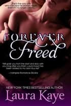 Forever Freed ebook by Laura Kaye