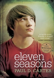 Eleven Seasons - Vogel Award Winner ebook by Paul D. Carter