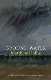 Ground Water ebook by Matthew Hollis