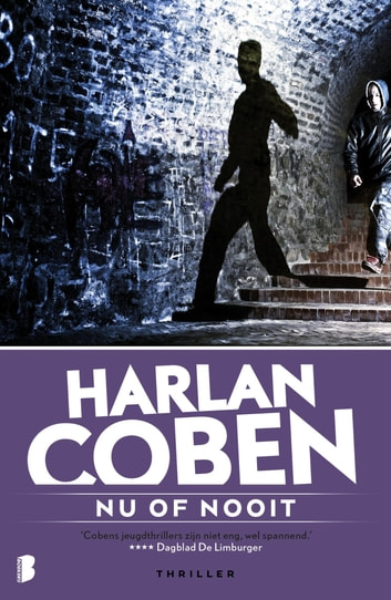 Nu of nooit ebook by Harlan Coben
