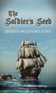 The Soldier's Seed ebook by Sharyn Bradford Lunn