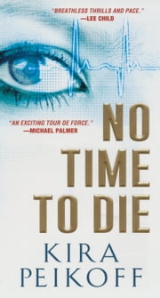 No Time to Die ebook by Kobo.Web.Store.Products.Fields.ContributorFieldViewModel