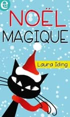 Noël magique ebook by Laura Iding