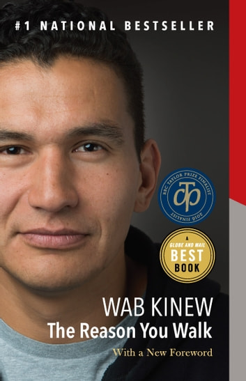 The Reason You Walk - A Memoir ebook by Wab Kinew