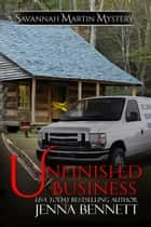 Unfinished Business ebook by Jenna Bennett