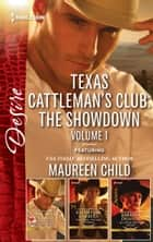 Texas Cattleman's Club - The Showdown Volume 1 - 3 Book Box Set ebook by Maureen Child, Katherine Garbera, BARBARA DUNLOP