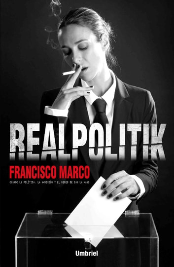 Realpolitik ebook by Francisco Marco Fernández