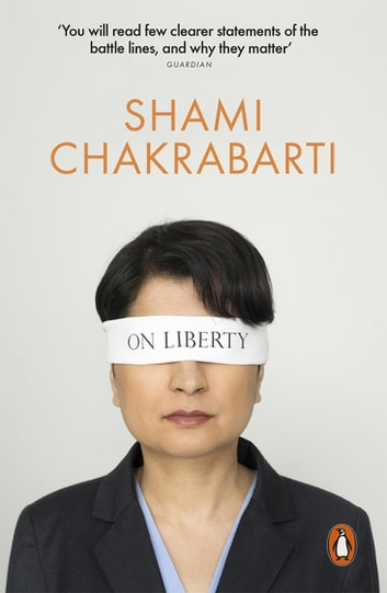 On Liberty ebook by Shami Chakrabarti