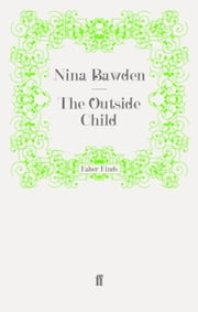 The Outside Child ebook by Nina Bawden