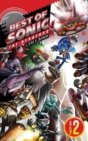 Best of Sonic the Hedgehog 2: Villains ebook by Sonic Scribes