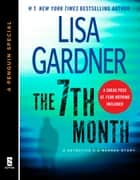 The 7th Month - A Detective D. D. Warren Story, featuring an early look at TOUCH & GO (A Penguin Special from Dutton) ebook by Lisa Gardner
