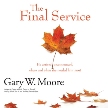 The Final Service audiobook by Gary W. Moore