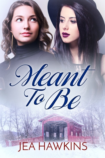 Meant to Be ebook by Jea Hawkins