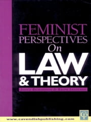 Feminist Perspectives on Law and Theory ebook by Janice Richardson,Ralph Sandland