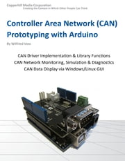 Controller Area Network Prototyping With Arduino ebook by Wilfried Voss