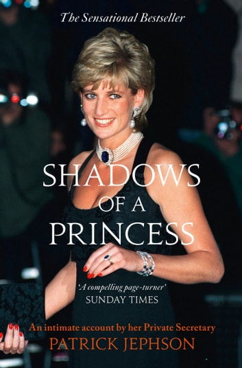 Shadows of a Princess ebook by Patrick Jephson