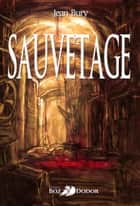 Sauvetage ebook by Jean Bury
