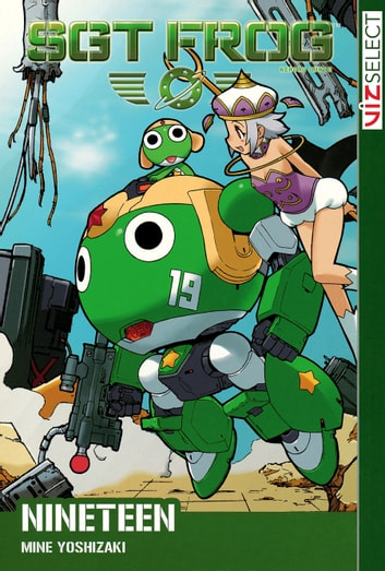 Sgt. Frog, Vol. 19 - Karaoke, Cows, and Cleaning? ebook by Mine Yoshizaki