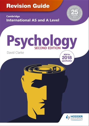 Cambridge International AS/A Level Psychology Revision Guide 2nd edition eBook by David Clarke