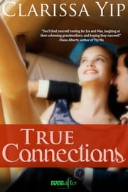 True Connections ebook by Clarissa Yip
