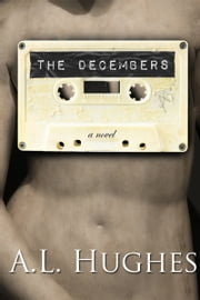 The Decembers ebook by A. L. Hughes