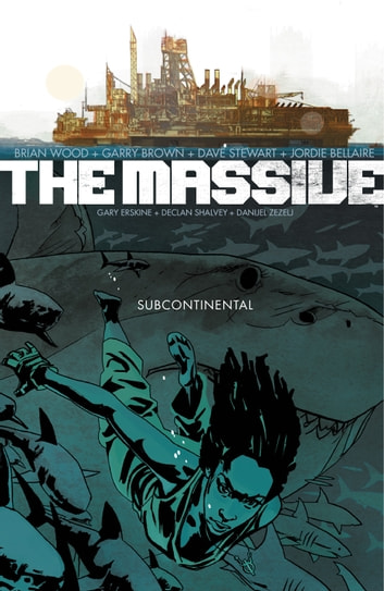 The Massive Volume 2: The Subcontinental eBook by Brian Wood